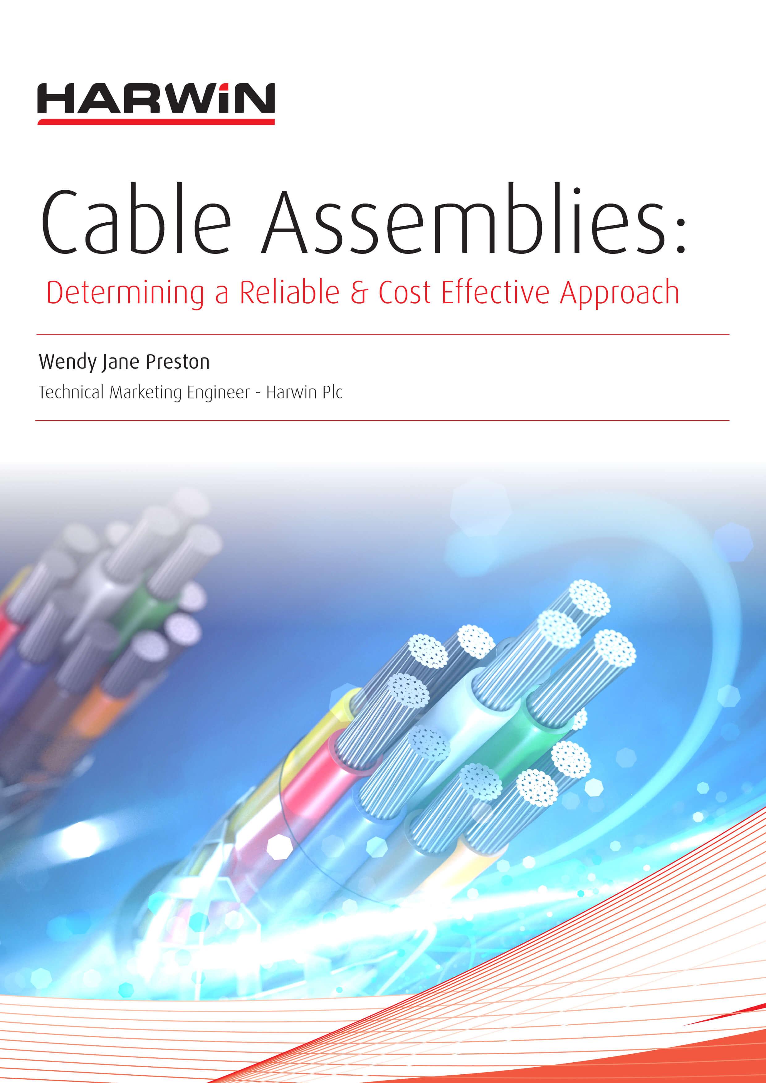 制造结实耐用的电缆组件。